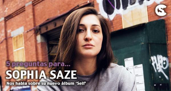5 preguntas para Sophia Saze