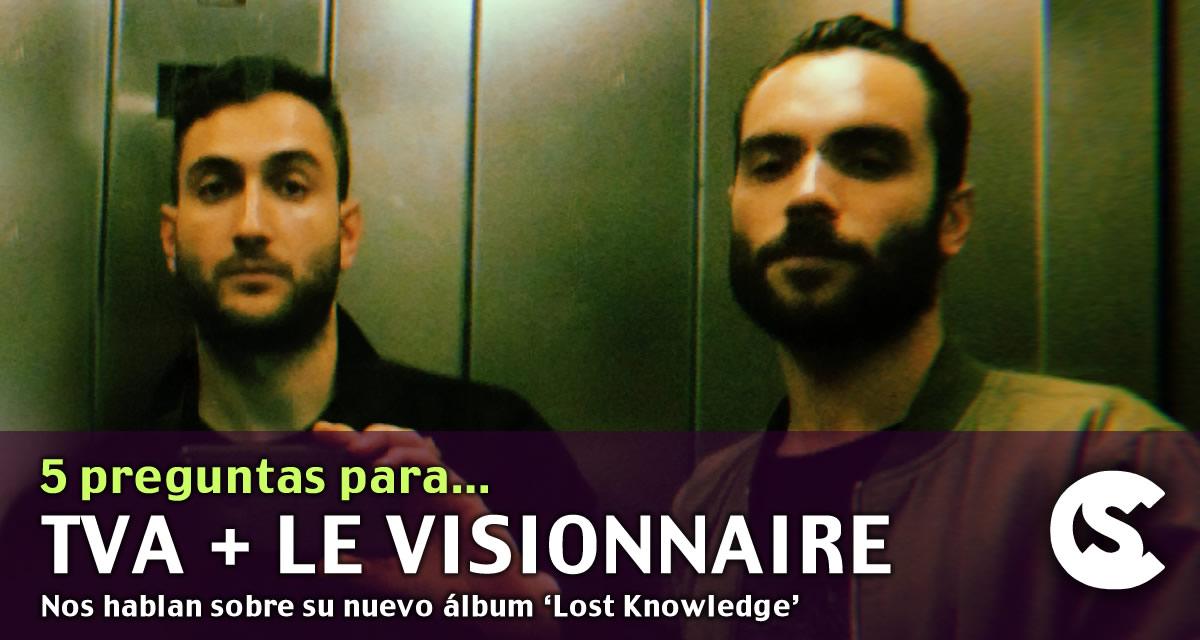5 preguntas TVA + le visionnaire