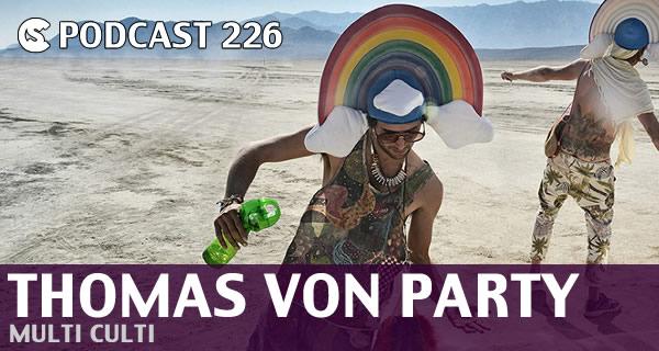 CS PODCAST 226: Thomas Von Party