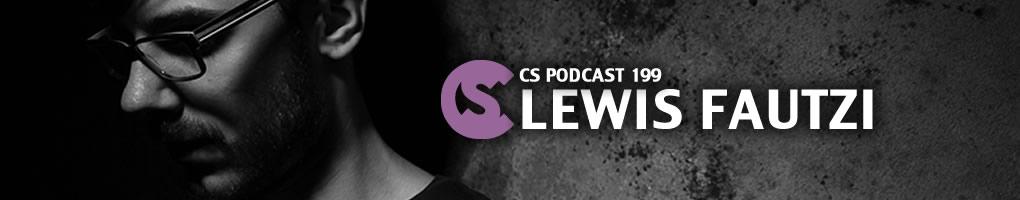 CS Podcast 199: Lewis Fautzi