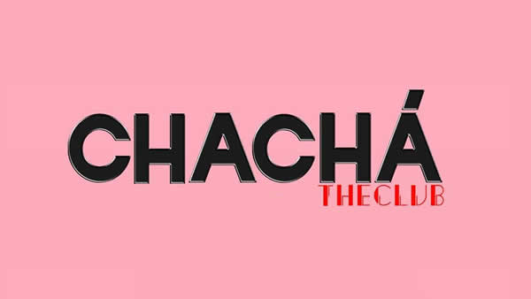 Cha Chá The Club
