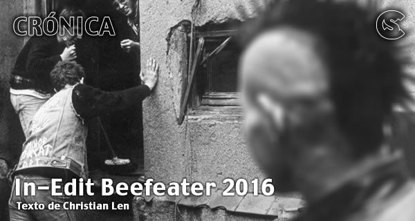 Crónica: In-Edit Beefeater 2016