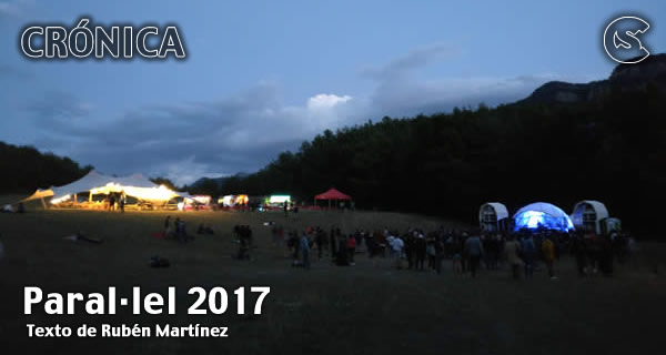 Crónica: Paral·lel 2017