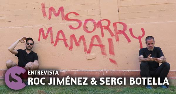 Entrevista Roc Jimenez & Sergi Botella