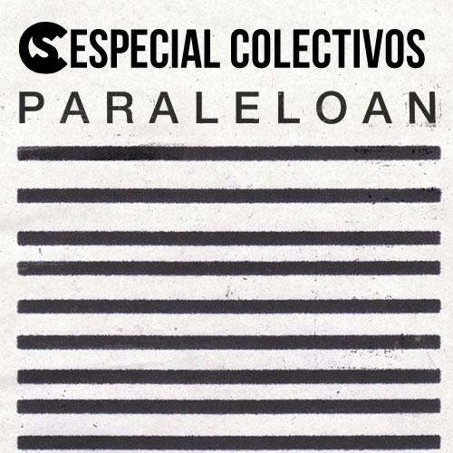 Colectivos: Paraleloan