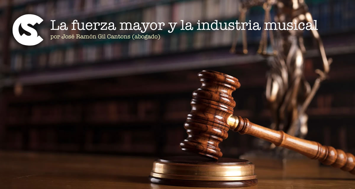 La fuerza mayor y la industria musical