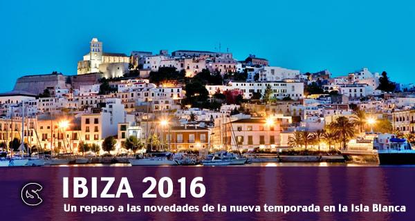 Especial: Ibiza 2016