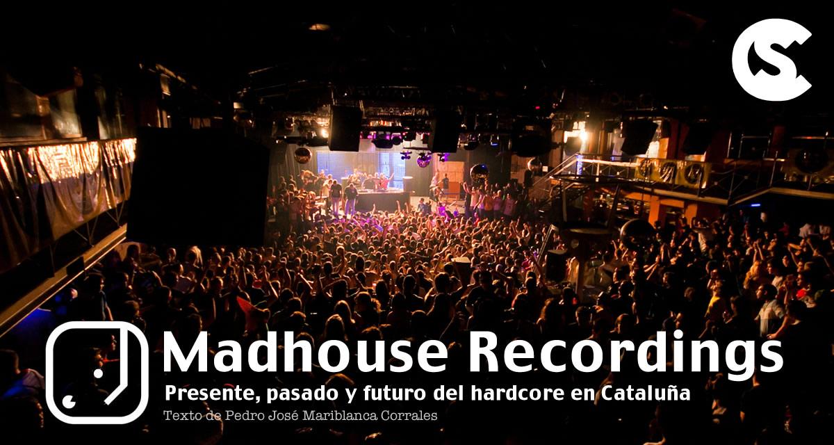 Madhouse Recordings: Presente, pasado y futuro del hardcore en Cataluña