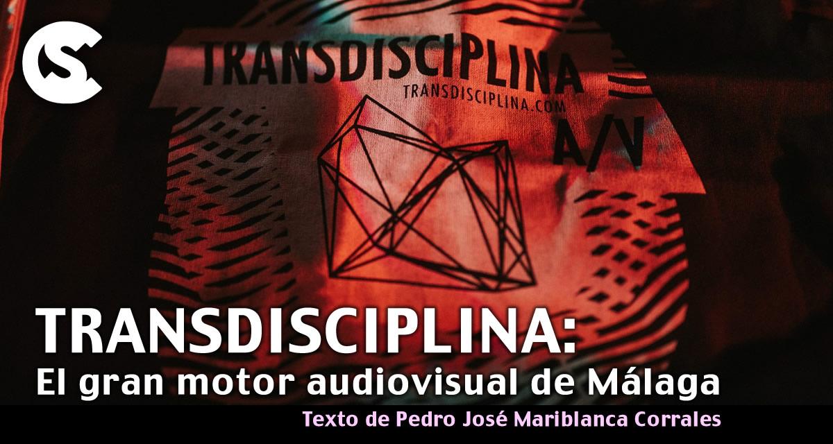 Transdisciplina: El gran motor audiovisual de Málaga