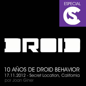 10 Años de Droid Behavior