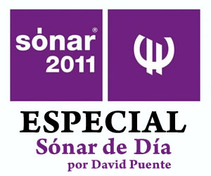 Especial: Sónar 2011 - Sónar de Día