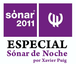 Especial: Sónar 2011 - Sónar de Noche
