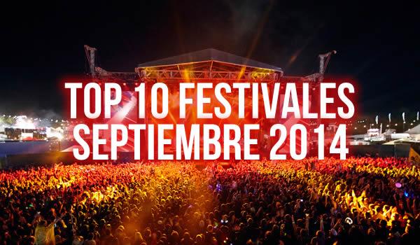 Top Festivales Septiembre 2014