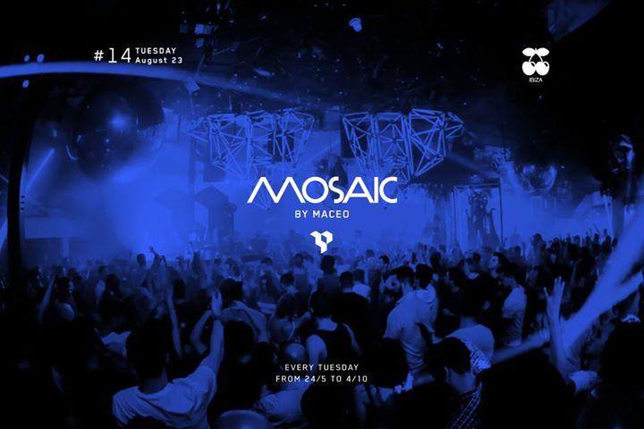 Mosaic By Maceo #14 @ Pacha Ibiza [23 Agosto 2016]