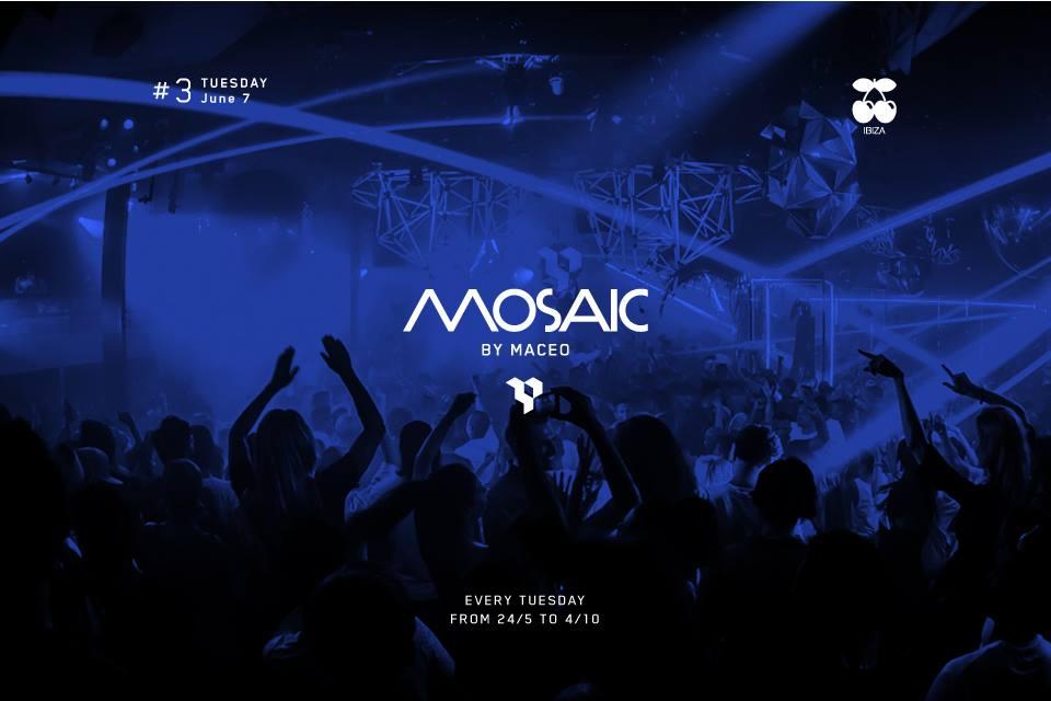 Mosaic My Maceo #3 @ Pacha Ibiza [7 Junio 2016]