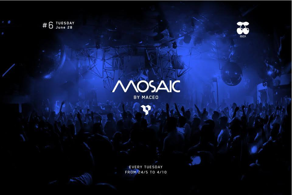 Mosaic By Maceo #6 @ Pacha Ibiza [28 Junio 2016]