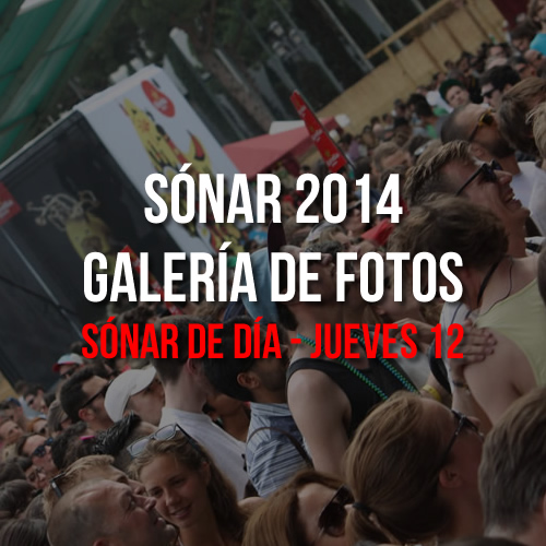 Sónar 2014 - Sónar de Día - Jueves