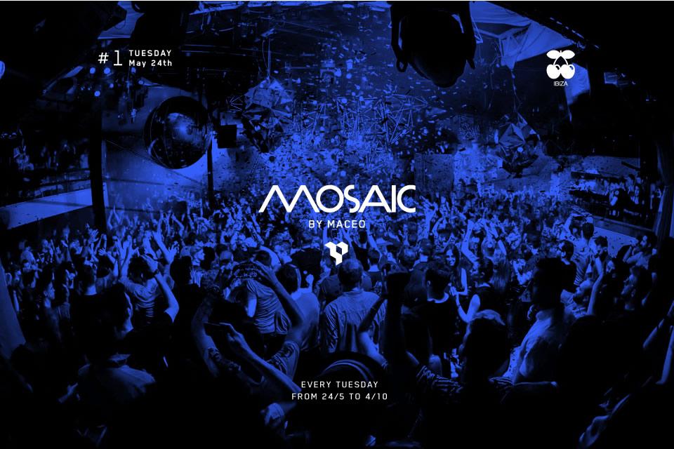 Mosaic My Maceo #1 @ Pacha Ibiza [24 Mayo 2016]