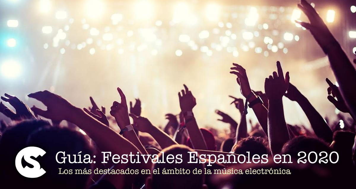 Guia: Festivales Españoles en 2020