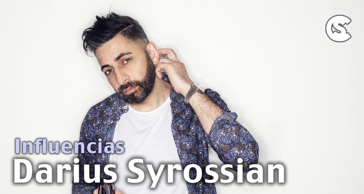 Inluencias: Darius Syrossian