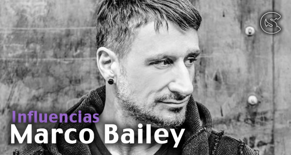 Influencias: Marco Bailey