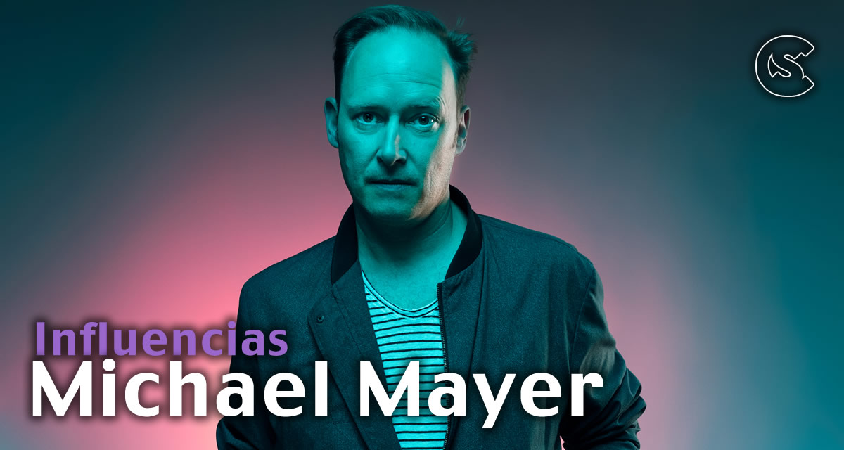 Influencias: Michael Mayer