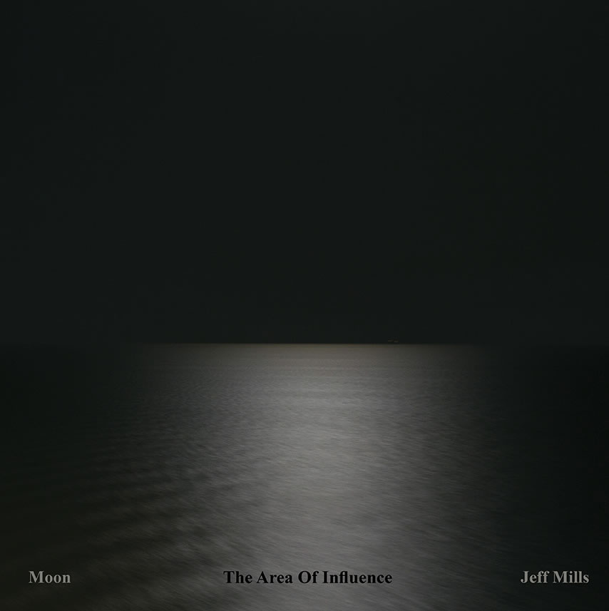 Jeff Mills - Moon: The Area Of Influence