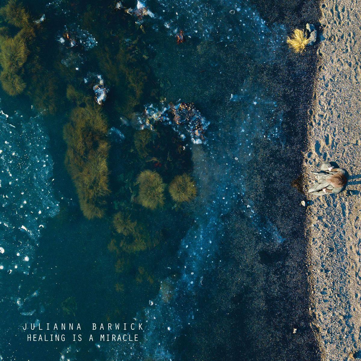 Julianna-Barwick-Healing-is-A-Miracle.jpg