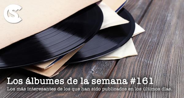 Los Álbumes de la Semana #161