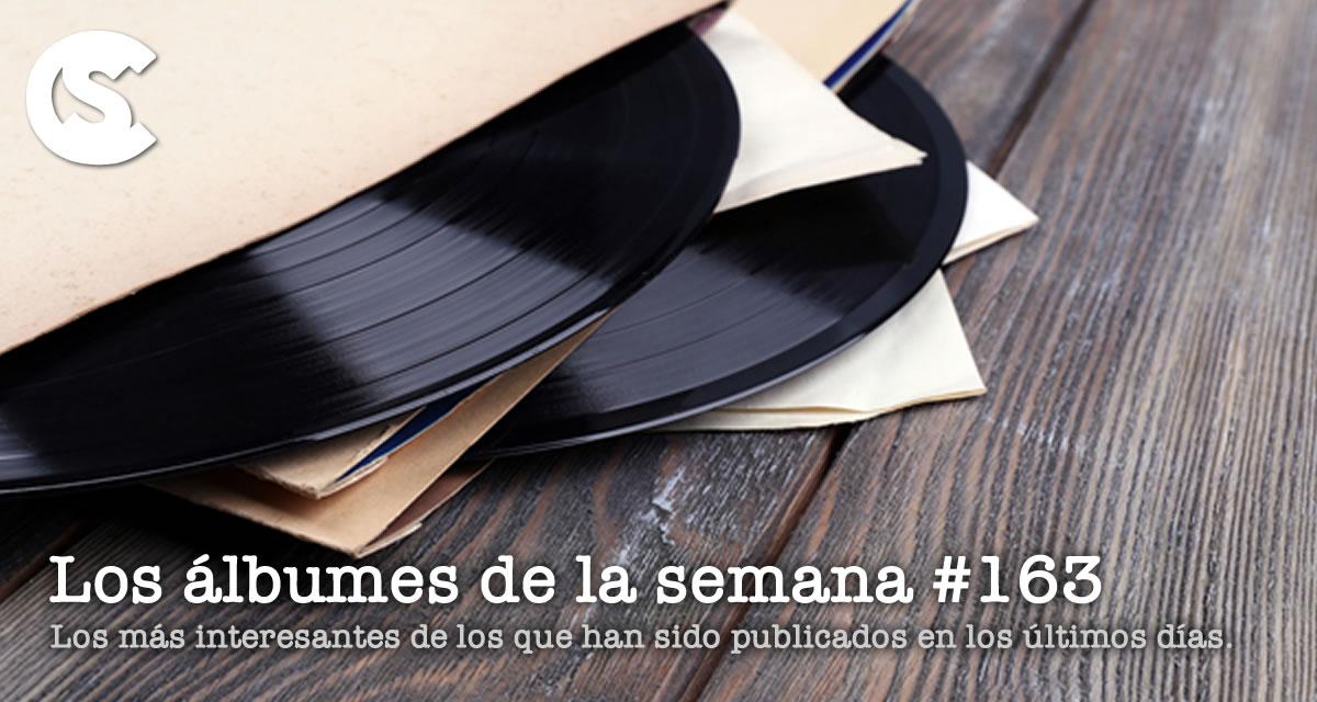Los Álbumes de la Semana #163