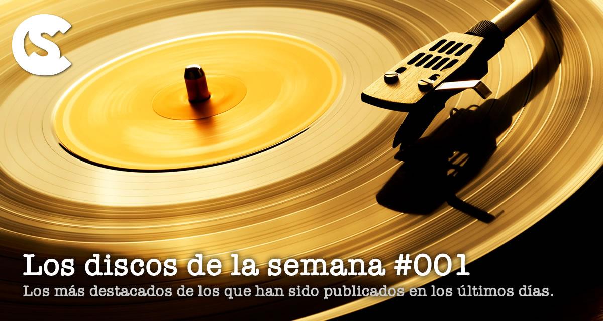 Los Discos de la Semana #001