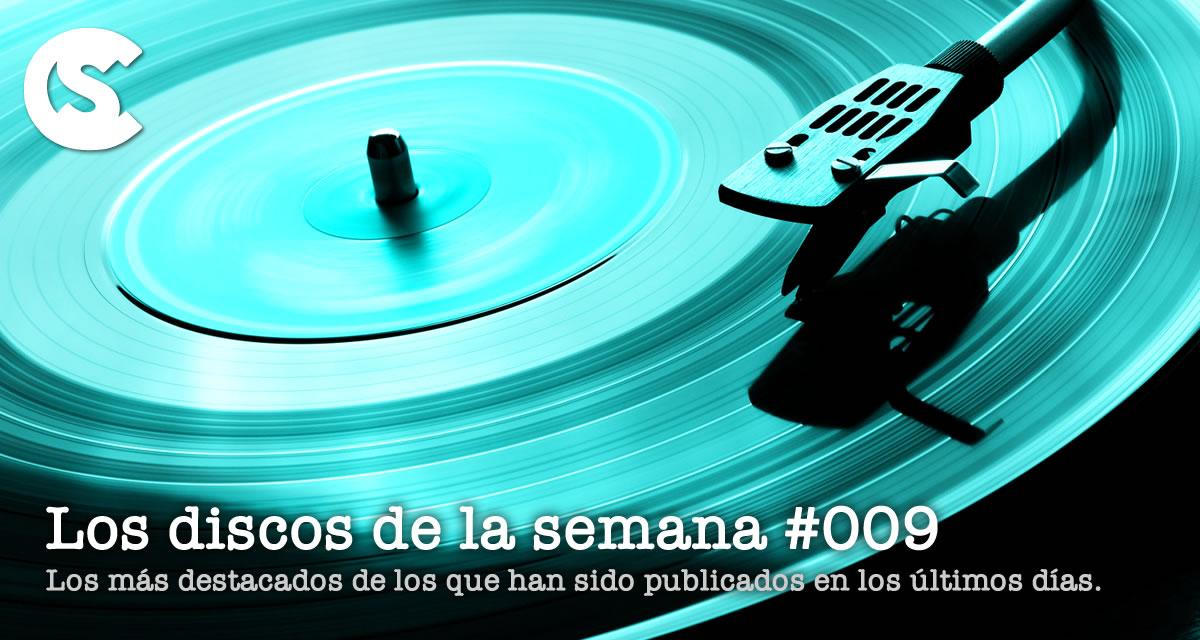 Los Discos de la Semana #009