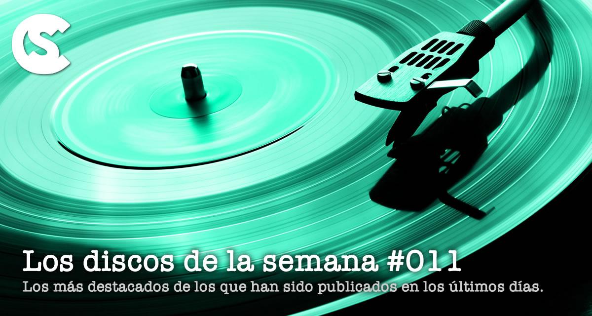 Los Discos de la Semana #011