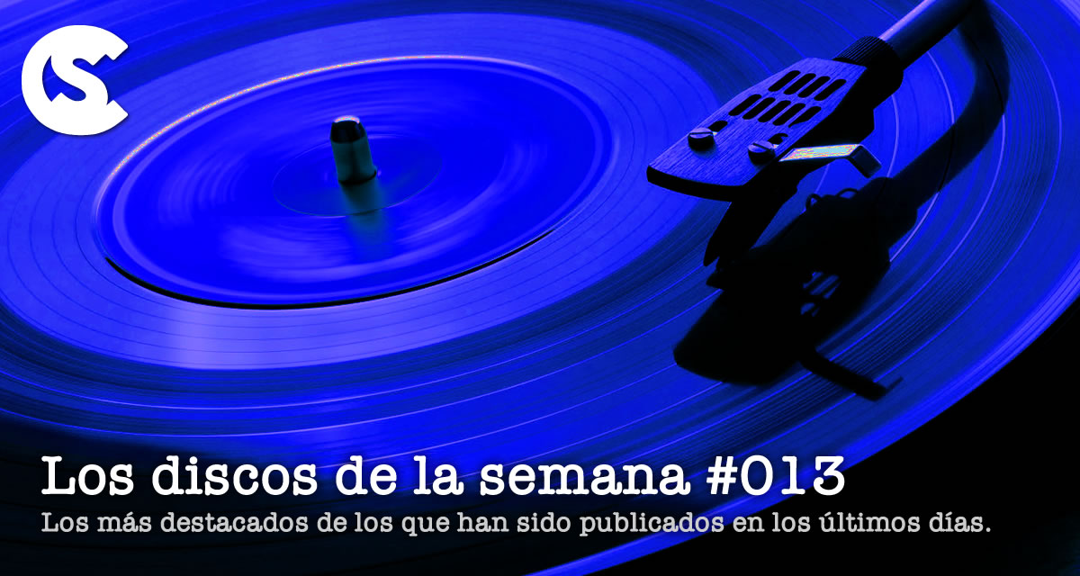 Los Discos de la Semana #013