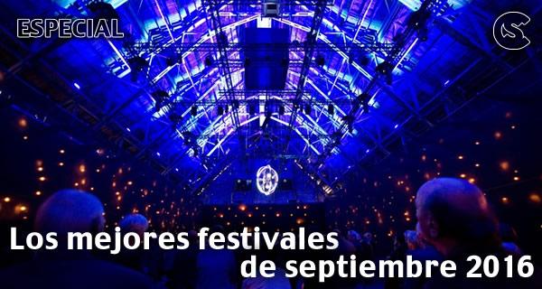 Los mejores festival de septiembre 2016