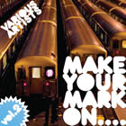 Make Your Mark On Vol.2