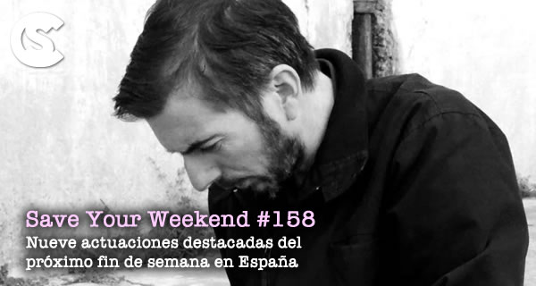 Save Your Weekend #158