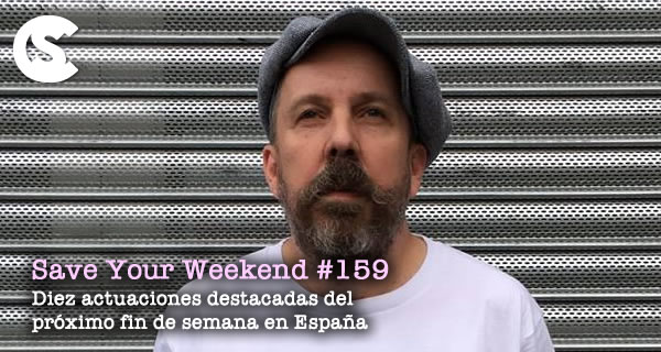 Save Your Weekend #159