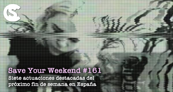 Save Your Weekend #161