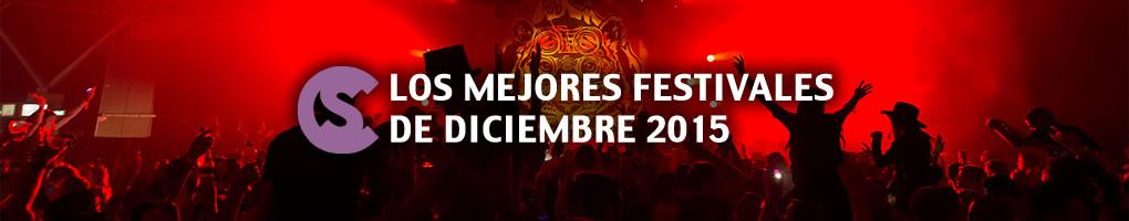 Los mejores festivales de diciembre 2015