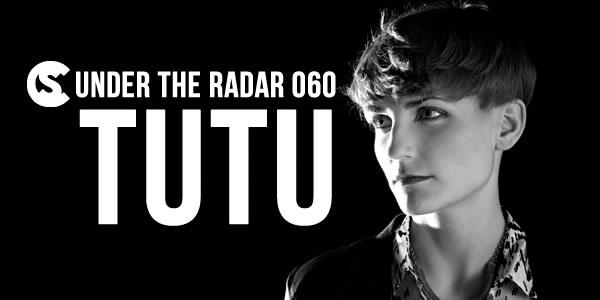 Under The Radar 060 Tutu Clubbingspain Com