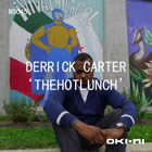 Derrick Carter - The Hot Lunch