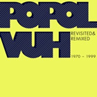 Revisited & Remixed (1970-1999)