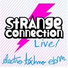 Strange Connection - Live